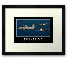 Precision: Inspirational Quote and Motivational Poster Framed Print