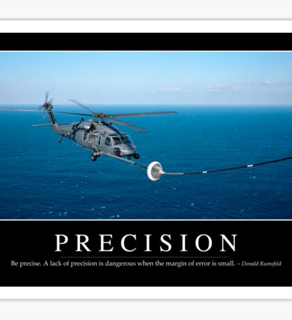 Precision: Inspirational Quote and Motivational Poster Sticker
