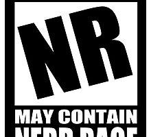 Nerd Rage Warning by sensameleon