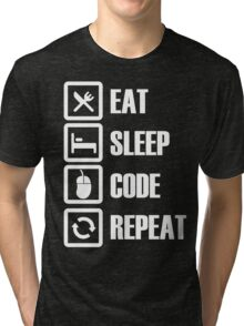 Eat, Sleep, Code, Repeat! Tri-blend T-Shirt