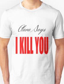 Clara says T-Shirt