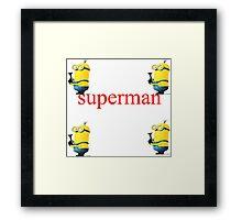 forget super man try me Framed Print