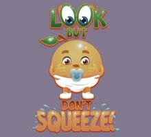 Look But Don't Squeeze Kids Tee