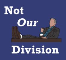 Not Our Division by tarrbear