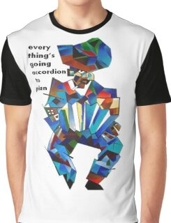 Everything's Going Accordion To Plan Graphic T-Shirt