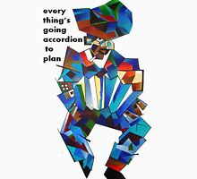 Everything's Going Accordion To Plan Unisex T-Shirt