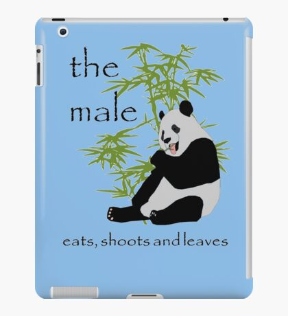 The Male Eats, Shoots and Leaves iPad Case/Skin