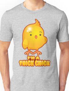 I'm A Thick Chick Unisex T-Shirt
