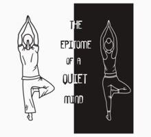 Yoga - The Epitome Of A Quiet Mind by The Peanut Line