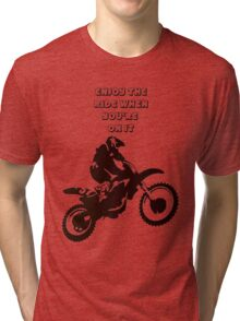 Enjoy The Ride While You're On It Tri-blend T-Shirt