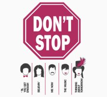 Don't Stop... (Pink Color) by designedbyn