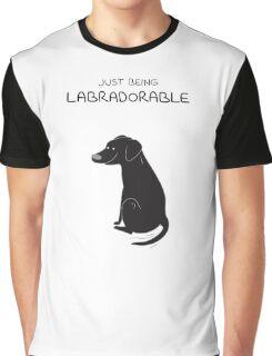 Black Lab Being Labradorable  Graphic T-Shirt