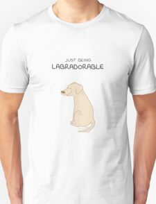 Yellow Lab Being Labradorable  Unisex T-Shirt