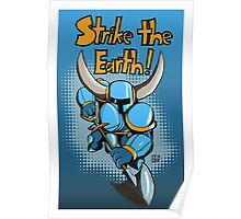 Strike the Earth! Shovel Knight Poster