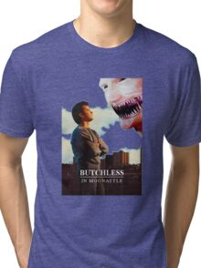 Butchless In Moonattle Tri-blend T-Shirt