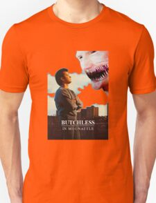 Butchless In Moonattle T-Shirt