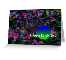 Happy Earth Day! Greeting Card