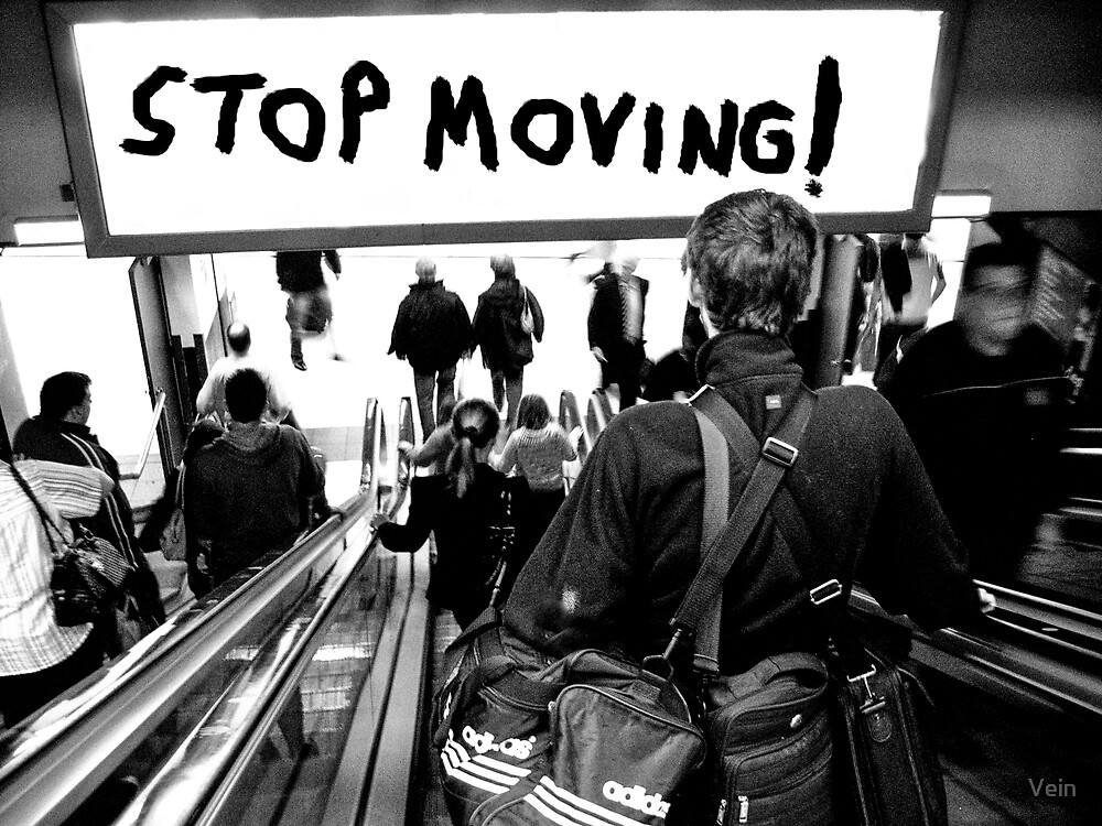 STOP MOVING! (Angles in America) by Vein