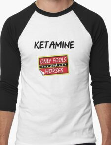 Ketamine - Only Fools and Horses Men's Baseball ¾ T-Shirt