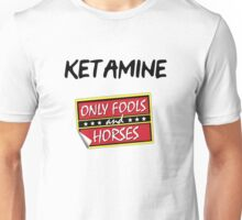 Ketamine - Only Fools and Horses Unisex T-Shirt