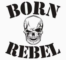 Born Rebel Kids Tee
