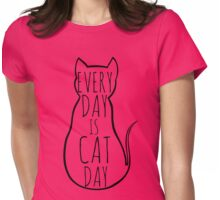 every day is cat day Womens Fitted T-Shirt