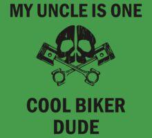 My Uncle Is One Cool Biker Dude Baby Tee