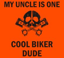 My Uncle Is One Cool Biker Dude Kids Clothes