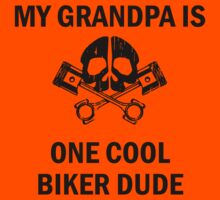 My Grandpa Is One Cool Biker Dude Kids Clothes