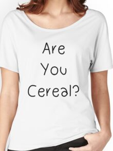 Are You Cereal? - Life is Strange Women's Relaxed Fit T-Shirt