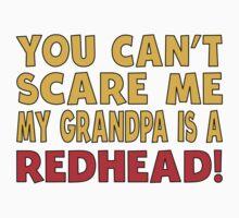 My Grandpa Is A Redhead Baby Tee