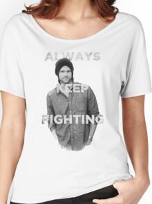 Keep Fighting Women's Relaxed Fit T-Shirt