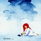 Dream - never give up by TaraWinona