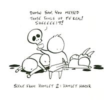 Hamlet 2: Hamlet Harder Photographic Print