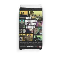The Dangers of Video Games Poster Duvet Cover