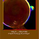 'Help........Help me' Titled Greeting Card or Small Print by luvapples downunder/ Norval Arbogast
