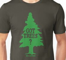 Got Trees Unisex T-Shirt