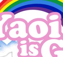 Yaoi is Gay Sticker
