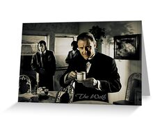 The Wolf - Pulp Fiction Greeting Card