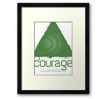 Forces - Courage Framed Print