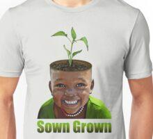 Sown Grown Unisex T-Shirt