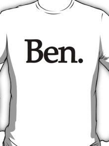 Ben. T-Shirt
