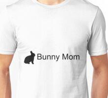 Bunny Mom Unisex T-Shirt