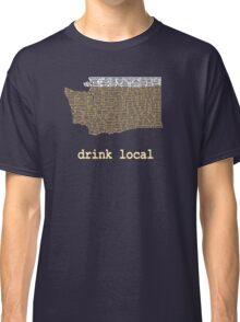 Drink Local - Washington Beer Shirt Classic T-Shirt