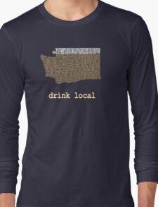 Drink Local - Washington Beer Shirt Long Sleeve T-Shirt