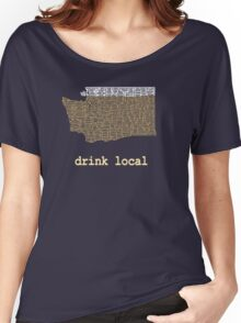 Drink Local - Washington Beer Shirt Women's Relaxed Fit T-Shirt
