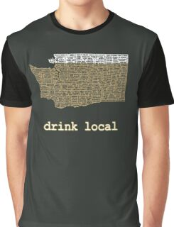 Drink Local - Washington Beer Shirt Graphic T-Shirt
