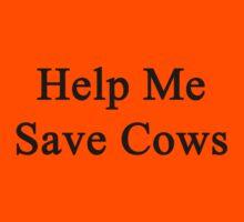Help Me Save Cows Kids Tee