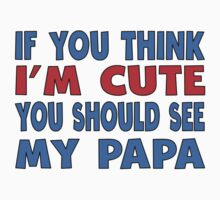 You Should See My Papa Kids Tee