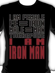 Female = Iron Man T-Shirt